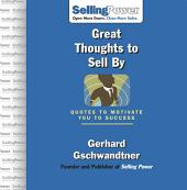 Great Thoughts to Sell By: Quotes to Motivate You to Success