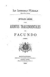 Articulos ligeros sobre asuntos trascendentales: Volumen 9