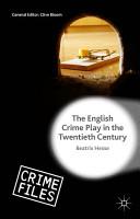 The English Crime Play in the Twentieth Century PDF