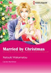 Married by Christmas: Harlequin Comics