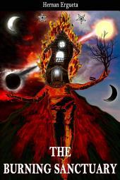 The Burning Sanctuary