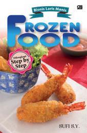Bisnis Laris Manis Frozen Food