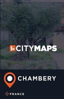 City Maps Chambery France