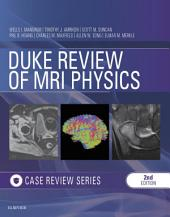 Duke Review of MRI Principles:Case Review Series E-Book: Edition 2