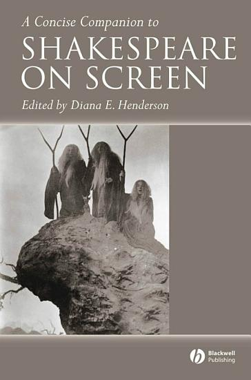 A Concise Companion to Shakespeare on Screen PDF