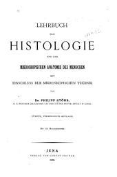 Lehrbuch der Histologie und der mikroskopischen Anatomie des Menschen mit Einschluss der mikroskopischen Technik