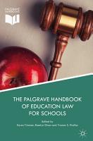 The Palgrave Handbook of Education Law for Schools PDF