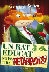Un rat educat no es tira petarrots: Geronimo Stilton 20