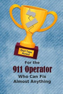 For the 911 Operator Who Can Fix Almost Anything - Duct Tape Award