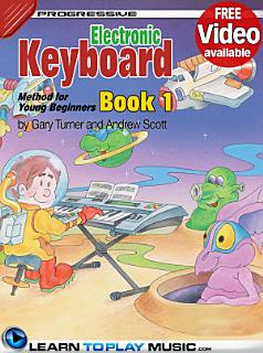 Electronic Keyboard Lessons for Kids   Book 1 Book