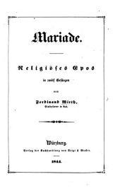 Mariade. Religiöses Epos in zwölf Gesängen
