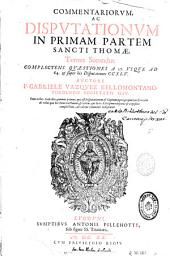 Commentariorum ac disputationum in Primam partem sancti Thomae ...