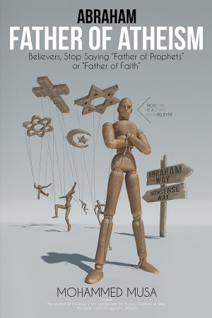 Abraham Father of Atheism