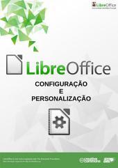 Configuração e Personalização do LibreOffice: Coleccção Manual TIC e LibreOffice