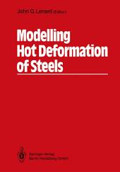 Modelling Hot Deformation of Steels: An Approach to Understanding and Behaviour