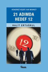21 Adımda Hedef 12: Kendinizi Keşfe Var mısınız?