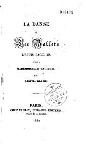 La danse et les ballets depuis Bacchus jusqu'à Mademoiselle Taglioni