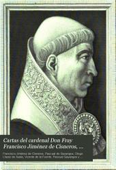 Cartas del cardenal Don Fray Francisco Jimenez de Cisneros, dirigidas á Don Diego Lopez de Ayala