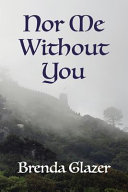 Nor Me Without You Book PDF