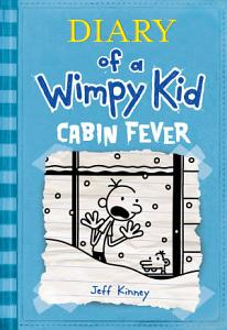 Cabin Fever  Diary of a Wimpy Kid  6  Book