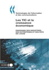 Les TIC et la croissance économique Panorama des industries, des entreprises et des pays de l'OCDE: Panorama des industries, des entreprises et des pays de l'OCDE