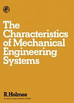 The Characteristics of Mechanical Engineering Systems