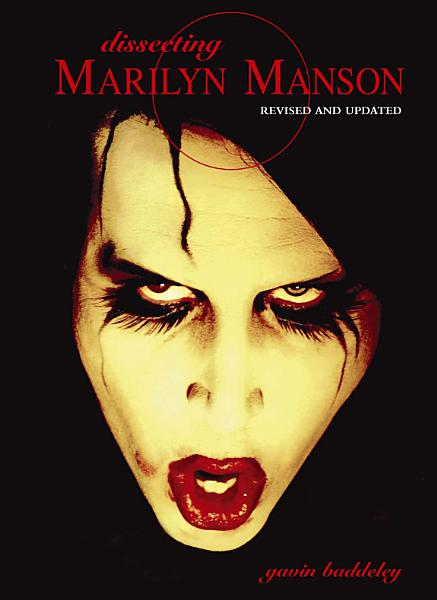 Dissecting Marilyn Manson Pdf Book