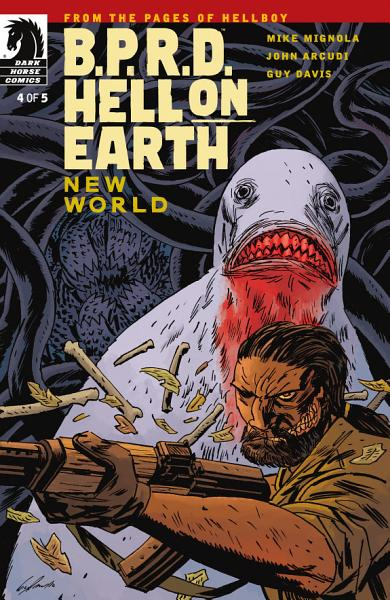 B P R D Hell On Earth New World 4