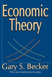 Economic Theory: Edition 2