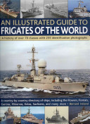 An Illustrated Guide to Frigates of the World