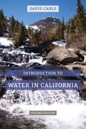 Introduction to Water in California: Edition 2