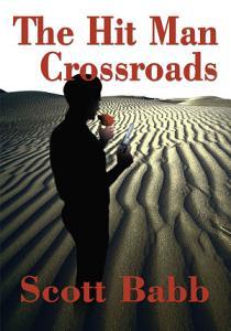 The Hit Man Crossroads Book