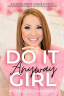 Do It Anyway  Girl PDF