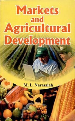 Markets And Agricultural Development