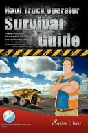 Haul Truck Operator Survival Guide