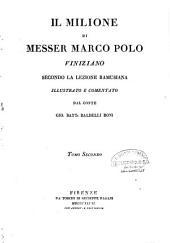 Il milione di Marco Polo testo di lingua del secolo XIII..