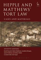 Hepple and Matthews' Tort Law: Cases and Materials, Edition 7