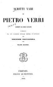 Scritti vari di Pietro Verri: Volume 2