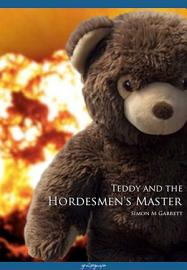 Teddy And The Hordesmen S Master