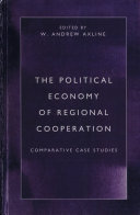 The Political Economy of Regional Cooperation