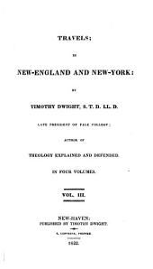 Travels in New-England and New-York: Volume 3
