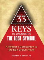 33 Keys to Unlocking The Lost Symbol PDF