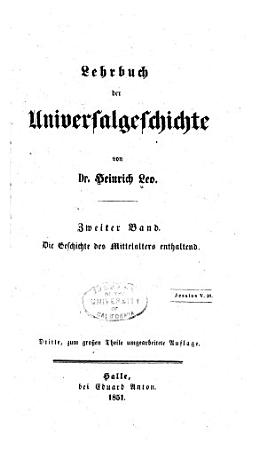 Lehrbuch der universalgeschichte  Bd   Geschichte der mittleren zeit  1851 PDF