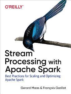 Stream Processing with Apache Spark PDF