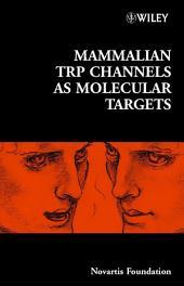 Mammalian TRP Channels as Molecular Targets