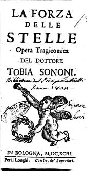 La forza delle stelle opera tragicomica del dottore Tobia Sononi