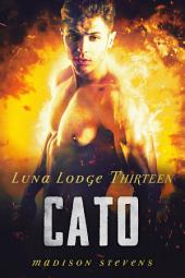 Cato: Luna Lodge #13