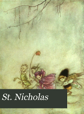 St. Nicholas: Volume 42, Part 1