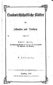 Landwirtschaftliche Blätter für Schwaben und Neuburg: Band 5