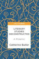 Literary Studies Deconstructed PDF